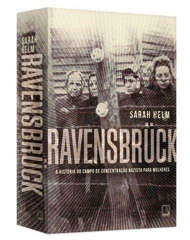 Ravensbrück- A História do Campo de Concentração Nazista Para Mulheres