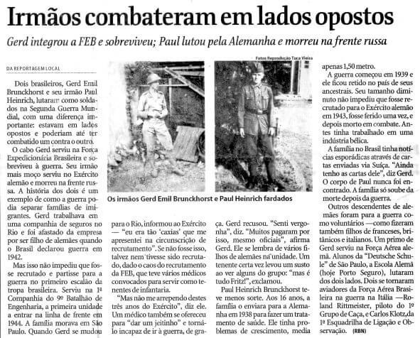 Irmãos brasileiros lutaram de lados opostos na Segunda Guerra Mundial